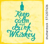 whiskey bottle and handwritten... | Shutterstock .eps vector #571207636