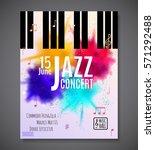 jazz music concert  poster... | Shutterstock .eps vector #571292488