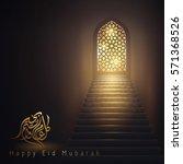 happy eid mubarak greeting... | Shutterstock .eps vector #571368526