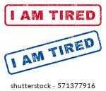 I Am Tired Text Rubber Seal...