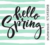 hello spring lettering | Shutterstock .eps vector #571453048