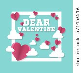 dear valentine sign with hearts ... | Shutterstock .eps vector #571456516
