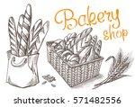 fresh bakery vector hand drawn... | Shutterstock .eps vector #571482556