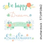 summer lettering with flowers... | Shutterstock .eps vector #571491862