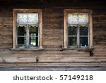 Windows Of Old  Wooden Cottage...