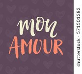 mon amour valentines day card... | Shutterstock .eps vector #571501282