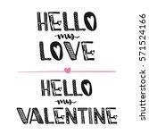hello my love. hello my...   Shutterstock .eps vector #571524166