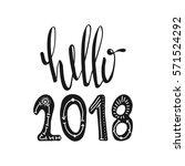 hello 2018. motivational quotes.... | Shutterstock .eps vector #571524292