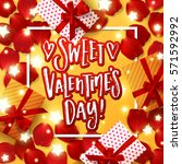valentine s  card design with... | Shutterstock .eps vector #571592992
