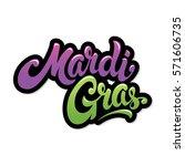mardi gras hand drawn lettering ... | Shutterstock .eps vector #571606735