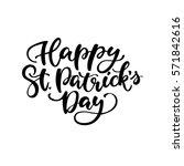 st. patrick's day lettering.... | Shutterstock .eps vector #571842616