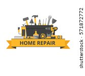 home repair objects.... | Shutterstock .eps vector #571872772