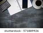 business desk in office top... | Shutterstock . vector #571889926