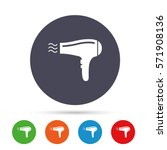 hairdryer sign icon. hair... | Shutterstock .eps vector #571908136