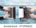 old typewriter and laptop.... | Shutterstock . vector #571950652