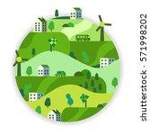 eco friendly  green energy... | Shutterstock .eps vector #571998202