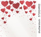 poster with hearts from red... | Shutterstock .eps vector #572024902
