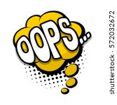lettering oops  ouch  oh. comic ... | Shutterstock .eps vector #572032672
