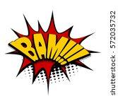 lettering bam  crash  boom.... | Shutterstock .eps vector #572035732