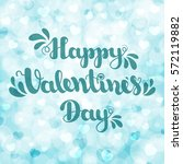 """lettering """"happy valentines day""""...   Shutterstock .eps vector #572119882"""