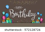 happy birthday typography... | Shutterstock .eps vector #572128726