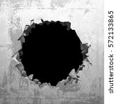 explosion hole in concrete... | Shutterstock . vector #572133865
