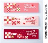 happy valentine's day banner... | Shutterstock .eps vector #572160346
