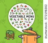 vegetable menu card. vegetables ... | Shutterstock .eps vector #572198302