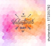 happy valentines day. hand... | Shutterstock .eps vector #572201782