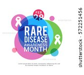 rare disease day poster or... | Shutterstock .eps vector #572251456