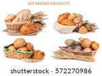 set bakery products isolated on ... | Shutterstock . vector #572270986