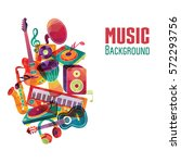 colorful music background.... | Shutterstock .eps vector #572293756