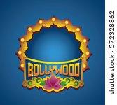 bollywood cinema logo | Shutterstock .eps vector #572328862