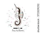 sea unicorn  doodle nursery art | Shutterstock .eps vector #572329252