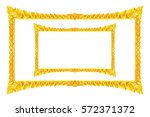 old decorative gold frame  ... | Shutterstock . vector #572371372
