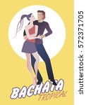 young couple dancing latin... | Shutterstock .eps vector #572371705