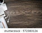 business items notepad and... | Shutterstock . vector #572383126