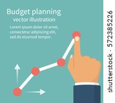 budget planning concept. tablet ... | Shutterstock .eps vector #572385226