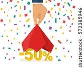 discounts opening concept. man... | Shutterstock .eps vector #572385946