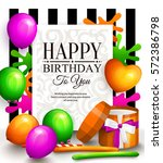 happy birthday greeting card.... | Shutterstock .eps vector #572386798