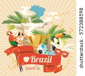 vector travel poster of brazil... | Shutterstock .eps vector #572388598