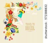 vector travel poster of brazil... | Shutterstock .eps vector #572388832