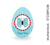 happy easter egg with butterfly.... | Shutterstock .eps vector #572389138