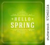 spring vector typographic... | Shutterstock .eps vector #572402116
