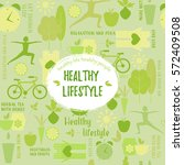 healthy life style in flat... | Shutterstock .eps vector #572409508