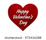 i love you  valentines  heart... | Shutterstock . vector #572416288