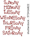 days of week made of ketchup... | Shutterstock . vector #572416822