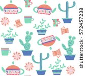 tea and cactus  seamless... | Shutterstock .eps vector #572457238