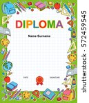 kids diploma blue certificate... | Shutterstock . vector #572459545