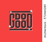 do good typography | Shutterstock .eps vector #572464285